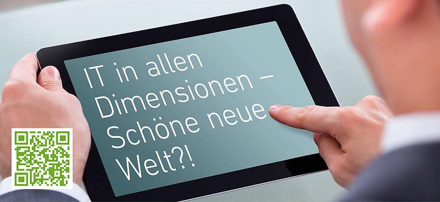 """Unter dem Motto """"IT in allen Dimensionen – Schöne neue Welt?!"""" steht der diesjährige IT-Kongress an der Hochschule Neu-Ulm (HNU)."""