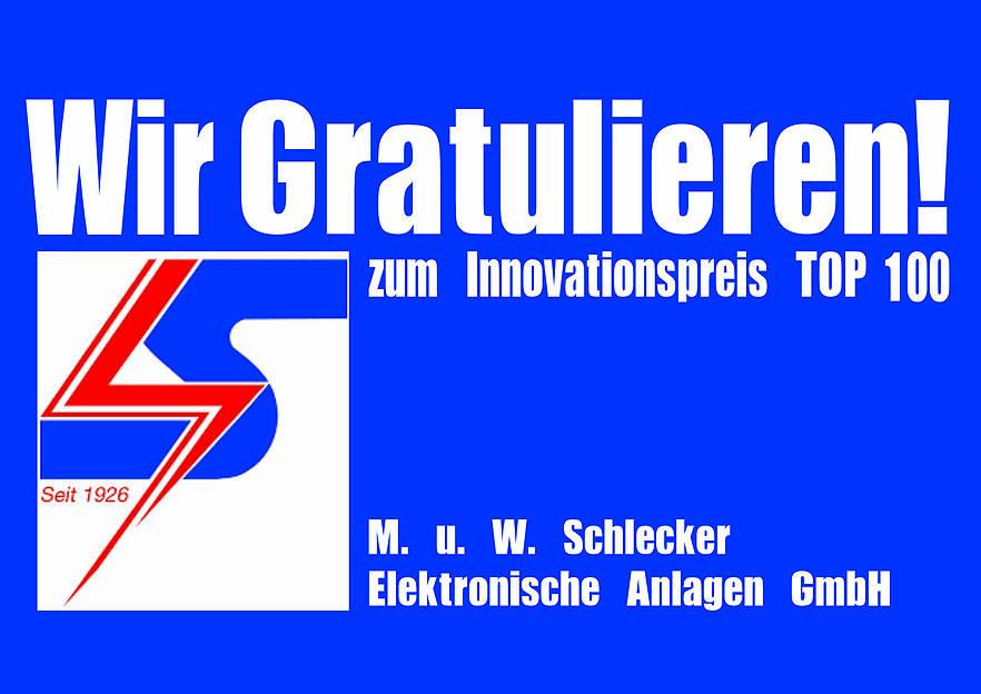 M. u. W. Schlecker Elektronische Anlagen GmbH erhält Innovationspreis TOP 100