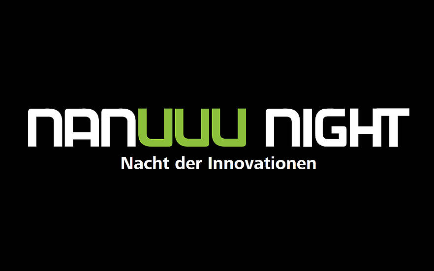 nanuuu night - Nacht der Innovationen am 06. Juli 2016, 18 Uhr