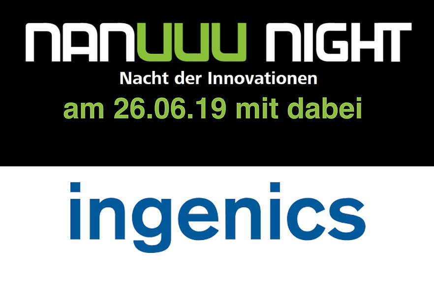 Nanuuu-Night: Wer macht mit? – Ingenics AG