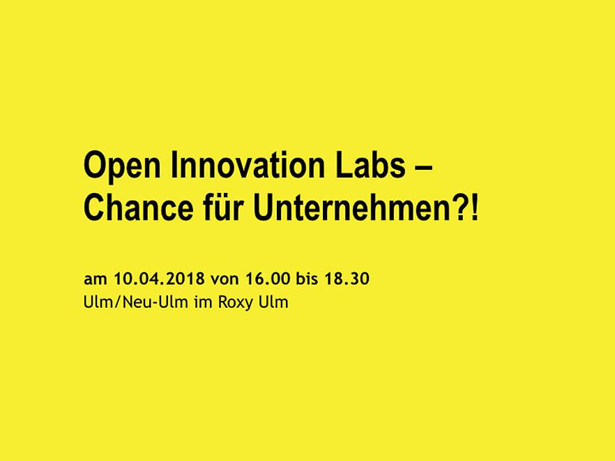 Open Innovation Labs - Chancen für Unternehmen?!