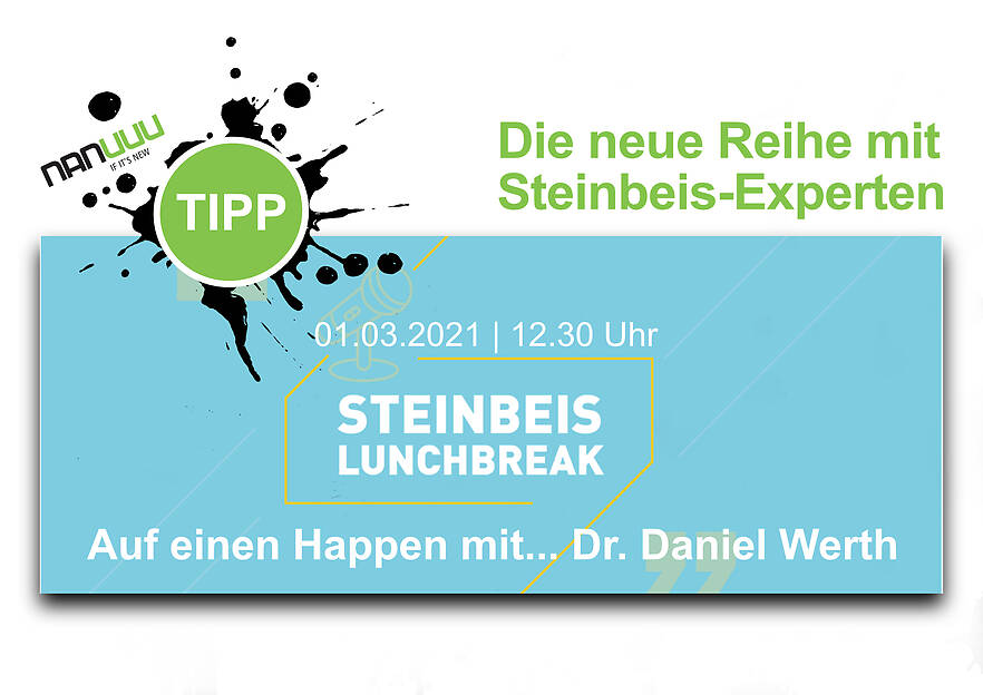 Steinbeis Lunchbreak | Auf einen Happen mit...