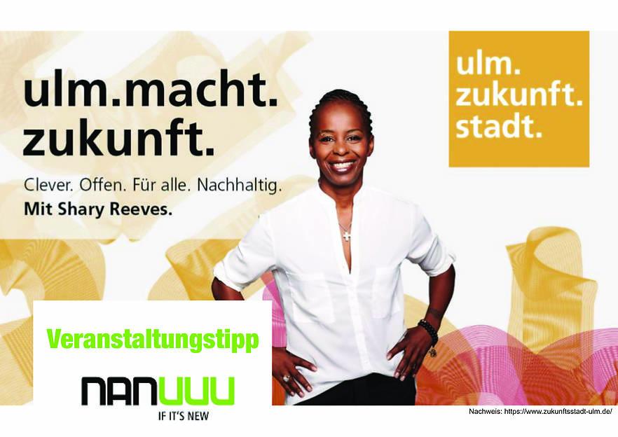 Ulm macht ZUKUNFT - STADT digital gestalten/ EINLADUNG: Shary Reeves kommt in die Zukunftsstadt Ulm