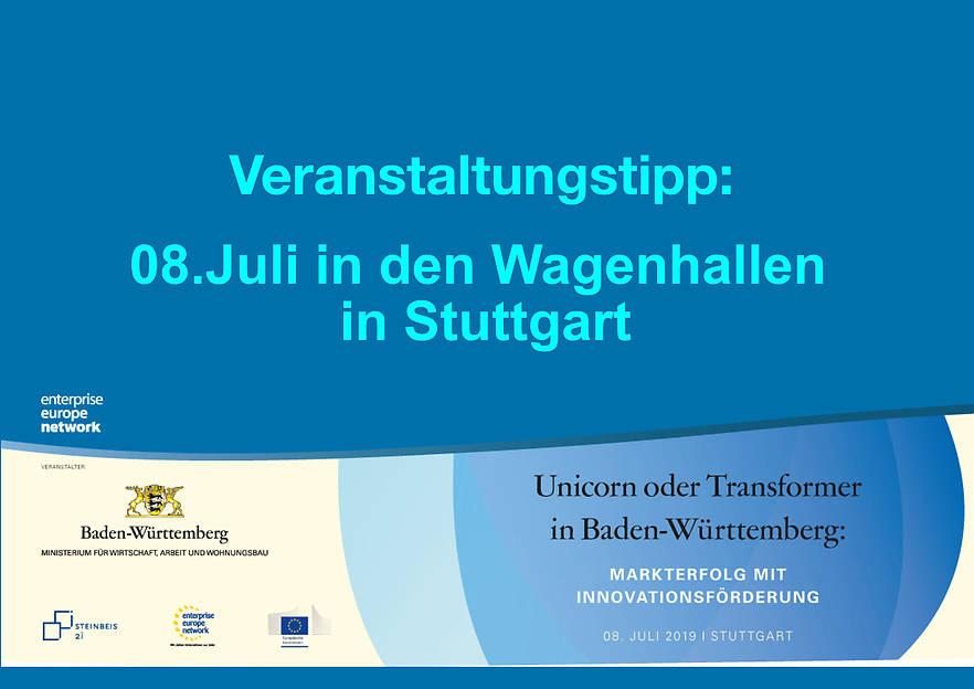 Wir laden Sie herzlich ein zur Veranstaltung: UNICORN ODER TRANSFORMER IN BADEN-WÜRTTEMBERG: MARKTERFOLG MIT INNOVATIONSFÖRDERUNG