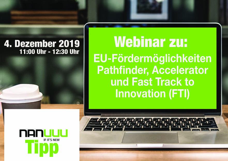 Webinar: EU-Fördermöglichkeiten Pathfinder, Accelerator und Fast Track to Innovation (FTI)